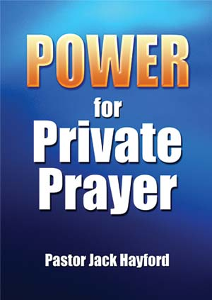 Power For Private Prayer