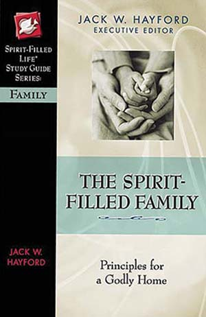 The Spirit-Filled Family: Principles for a Godly Home (Study Guide)