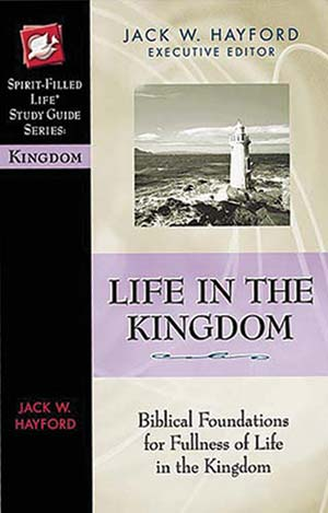 Life in the Kingdom Study Guide