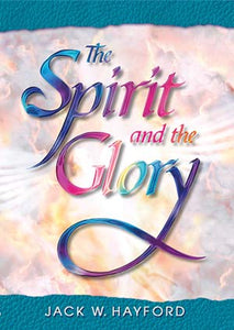 The Spirit and the Glory