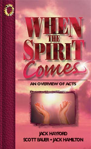 When the Spirit Comes
