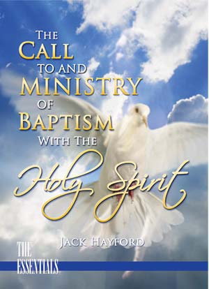 The Call to and Ministry of Baptism with the Holy Spirit