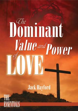 The Dominant Value and Power of Love