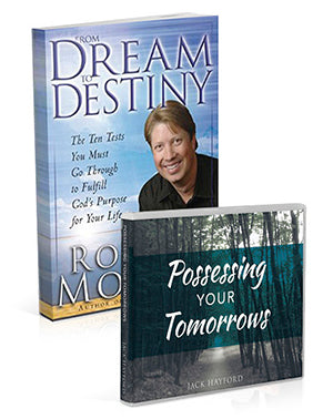 Dream to Destiny and Possessing Your Tomorrows