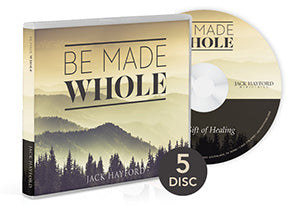 Be Made Whole: Thank you for your gift of $40 or more to Jack Hayford Ministries