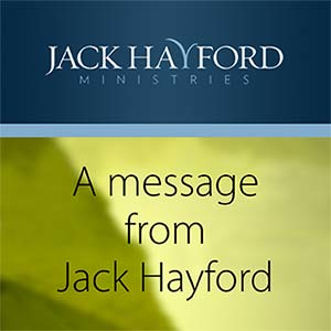 Testimony of Learning Obedience  (Pastor Jack Hayford's personal testimony)