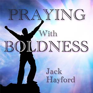 Praying With Boldness