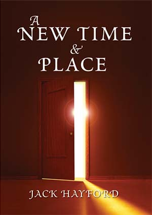 A New Time and Place