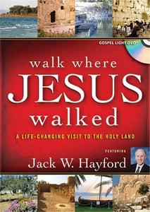 Walk Where Jesus Walked