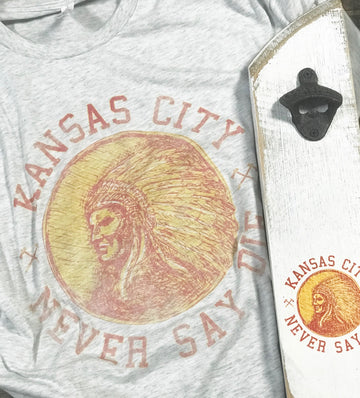 Faded Kansas City Never Say Die