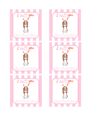 Digital Download - Valentine's Day Sticker or Gift Tag - 3x3 - I Ruff You Dog