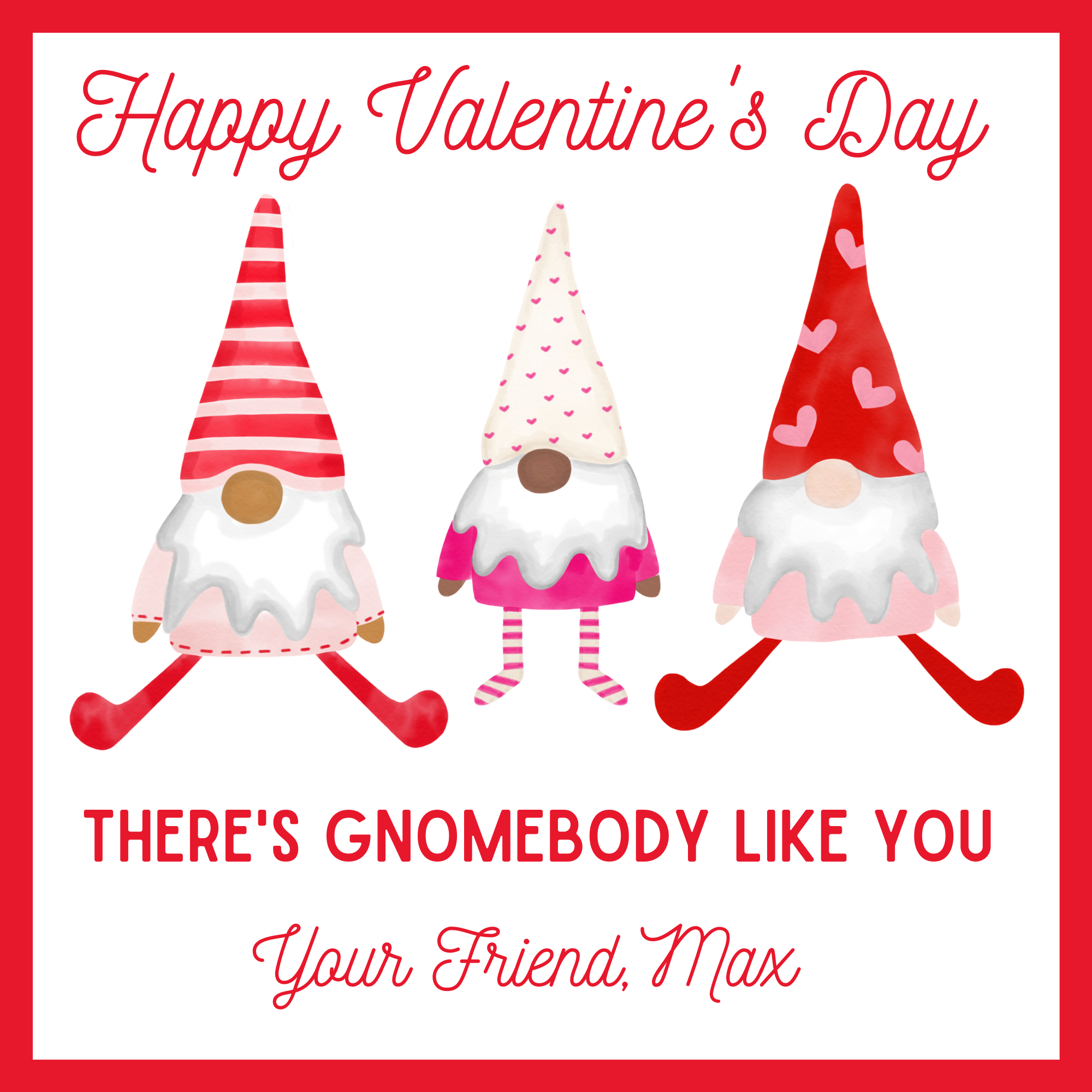 Digital Download - Valentine's Day Sticker or Gift Tag - 3x3 - Gnomebody Like You