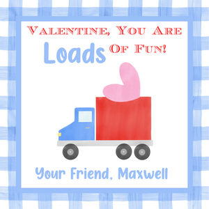 Digital Download - Valentine's Day Sticker or Gift Tag - 3x3 - Loads of Fun