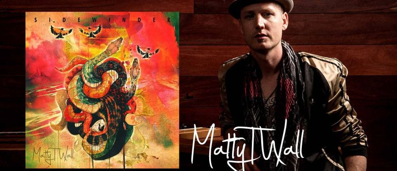 Matty T Wall Second album Sidewinder released 2nd July 2018