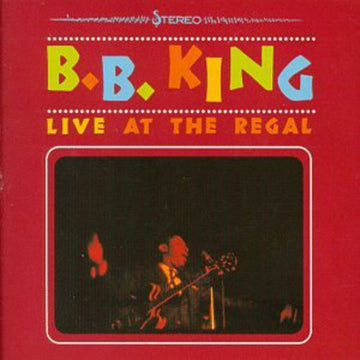 B.B. KING - LIVE AT THE REGAL - CD New
