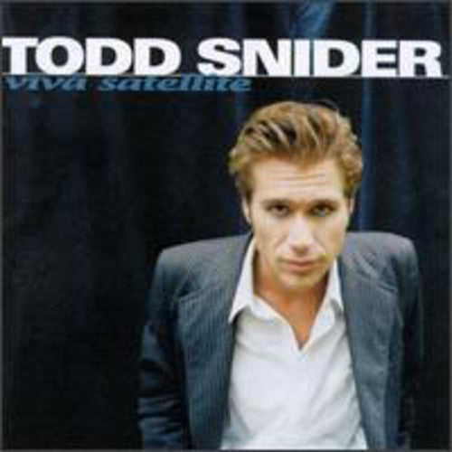 TODD SNIDER - VIVA SATELLITE - CD New