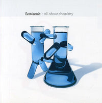 SEMISONIC - ALL ABOUT CHEMISTRY (CD)