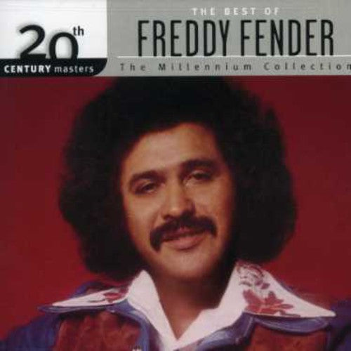 FREDDY FENDER - BEST OF FREDDY FENDER MILLENIUM COL