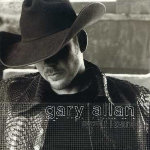 GARY ALLAN - SEE IF I CARE - CD New
