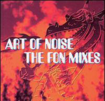 ART OF NOISE - FON MIXES (CD)