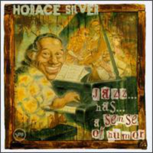 HORACE SILVER - JAZZ HAS A SENSE OF HUMOUR - CD New