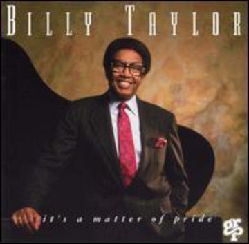 TAYLOR, BILLY - IT'S A MATTER OF PRIDE (CD)