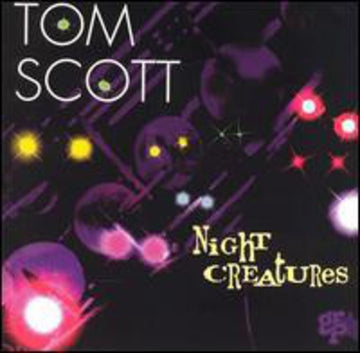 SCOTT, TOM - NIGHT CREATURES (CD)