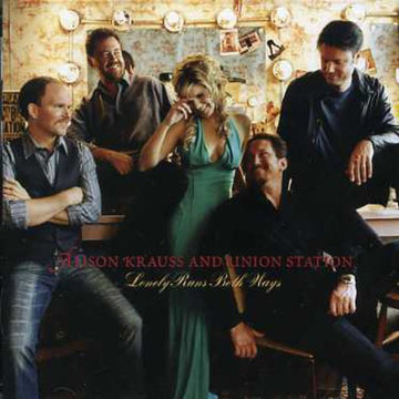 ALISON & UNION STATION KRAUSS - LONELY RUNS BOTH WAYS - CD New