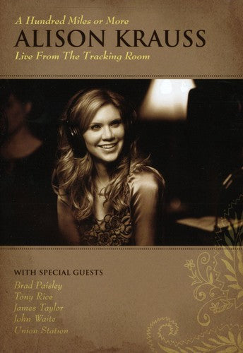 ALISON KRAUSS - HUNDRED MILES OR MORE: LIVE FROM THE TRA - Video DVD