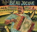 BEAU & ZYDECO HI-ROLLERS JOCQUE - BEST OF - CD New