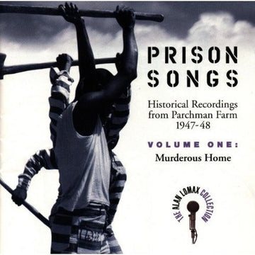 ALAN LOMAX - PRISON SONGS VOL 1 ; MURDEROUS - CD New