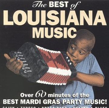 BEST OF LOUISIANA MUSIC / VARIOUS - BEST OF LOUISIANA MUSIC / VARIOUS - CD New