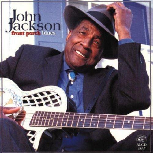 JACKSON, JOHN - FRONT PORCH BLUES (CD)