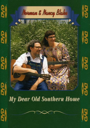 NORMAN BLAKE & NANCY - MY SOUTHERN HOME - Video DVD