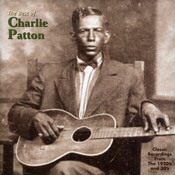CHARLEY PATTON - BEST OF CHARLEY PATTON - CD New