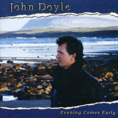 DOYLE, JOHN - EVENING COMES EARLY (CD)