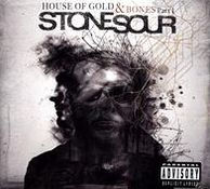 STONE SOUR - HOUSE OF GOLD AND BONES PART 1 (CD) - CD New