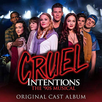 CRUEL INTENTIONS: THE 90S MUSICAL / O.C. (CD) - CD New