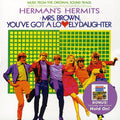 HERMAN'S HERMITS - MRS BROWN YOU'VE GOT LOVELY DAUGHTER / H