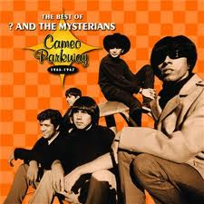 ? & THE MYSTERIANS - BEST OF: CAMEO PARKWAY SERIES 1966-1967