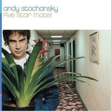 ANDY STOCHANSKY - FIVE STAR MOTEL