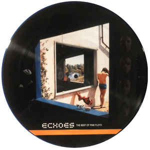 PINK FLOYD - ECHOES (The Best Of Pink Floyd)   - [PICTURE DISC]