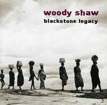 SHAW, WOODY - BLACKSTONE LEGACY (CD)