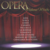 VARIOUS - OPERA WITHOUT WORDS (CD)