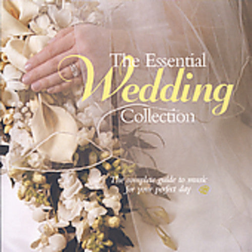 VARIOUS - ESSENTIAL WEDDING COLLECTION / VARIOUS