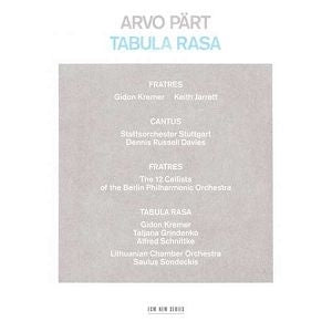 ARVO PART - TABULA RASA