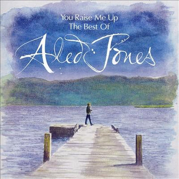 ALED JONES - YOU RAISE ME UP: BEST OF (2CD)