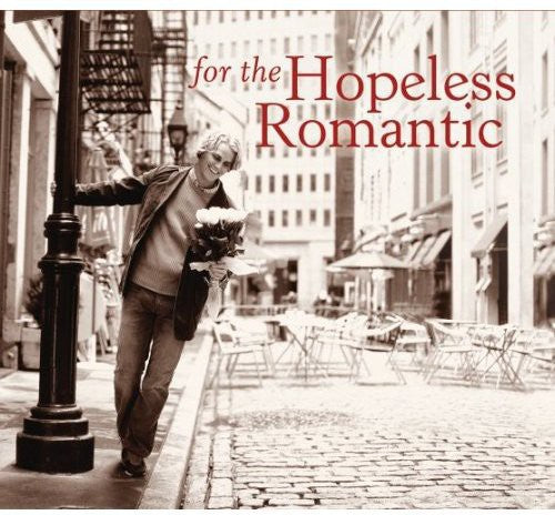 FOR THE HOPELESS ROMANTIC / VARIOUS - FOR THE HOPELESS ROMANTIC / VARIOUS - CD New