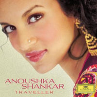 ANOUSHKA SHANKAR - TRAVELLER - CD New