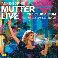 ANNE SOPHIE MUTTER - CLUB ALBUM: LIVE FROM YELLOW LOUNGE - Vinyl New